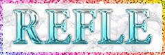 REFLE ~リフレ~
